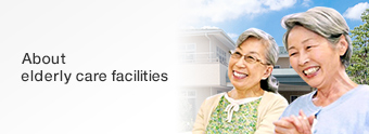 About elderly care facilities